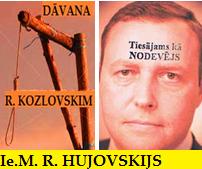 Rihards Kozlovskis, Iekšlietu ministrija, Jānis Reinisks Saeima , Noziedznieki, Latvija.