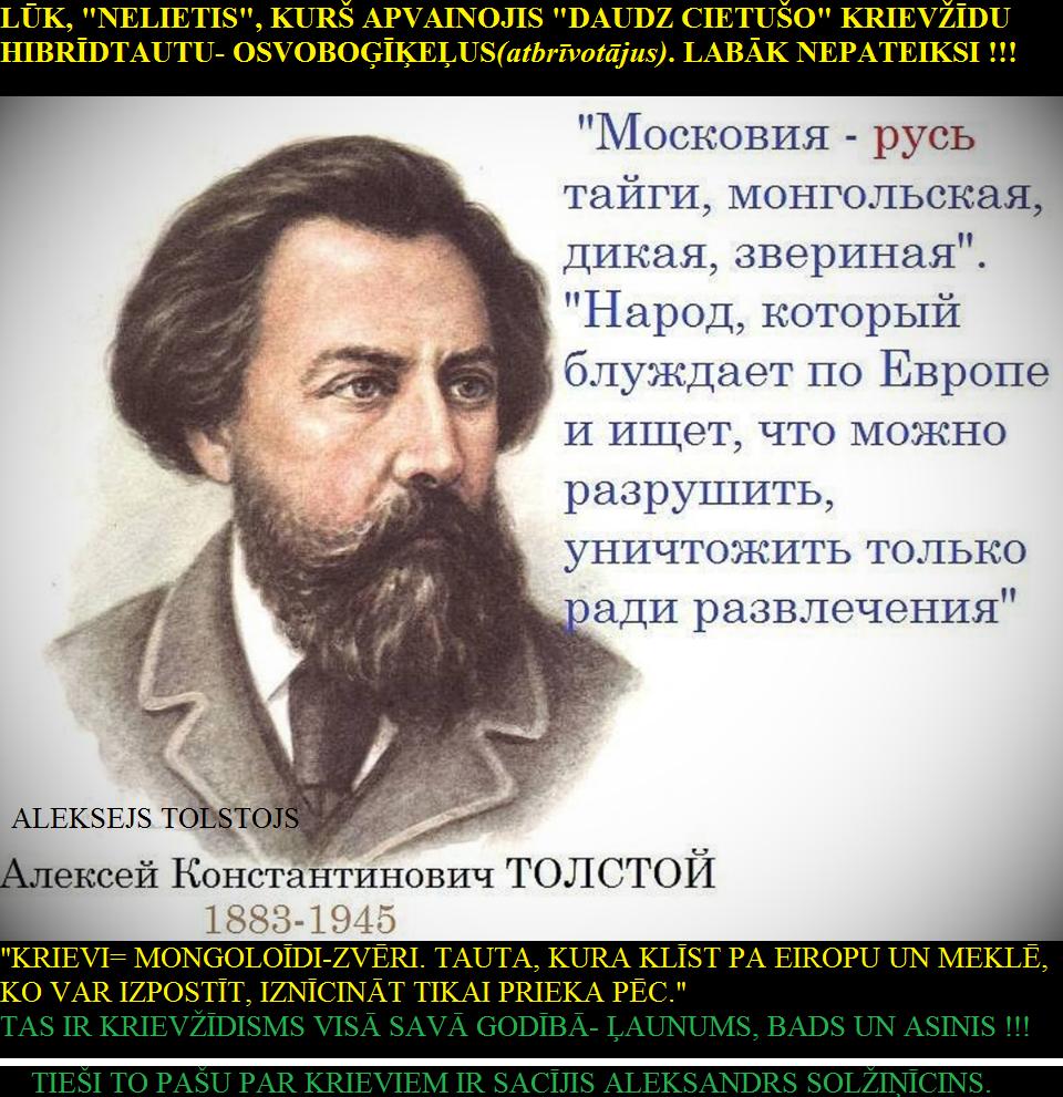 Tolstojs, Solžiņīcins, Rainis, Reiniks, Latvija, Krievija, Grantiņš, Saeima, krievi, žīdi.