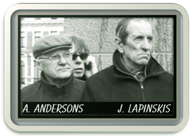 Aivars Anderson, Juris Lapinskis.noziedznieki