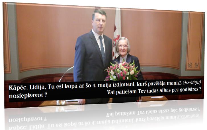 Lidija Doroņina- Lasmane, L. Grantiņš, Raimonds Vējonis, Latvijas, Prezidents,LRTT