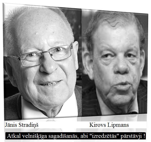 Jānis Stradiņš. Kirovs Lipmans, Grantiņš, Ronis. LRTT