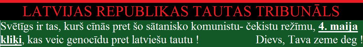 TAUTAS TRIBUNĀLS,lATVIJA, L. Grantiņš,LRTT